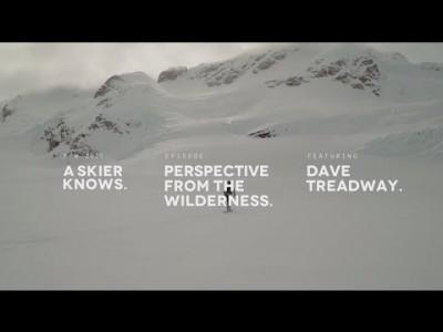 A Skier Knows -sarjan kolmas jakso johdattaa Kanadan ja ALaskan takamaastoihin yhdessä Dave Treadwayn kanssa.