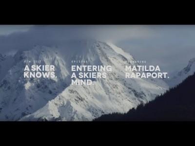 Vapaalaskija Matilda Rapaport kertoo, mitä laskeminen ja isot vuoret merkitsevät ja antavat hänelle.