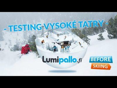 Lumipallon testiryhmä koeajaa Vysoké Tatryn hiihtokeskuksen maaliskuussa 2019