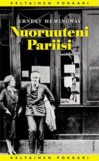 Hemingway: Nuoruuteni Pariisi pokkari kansi